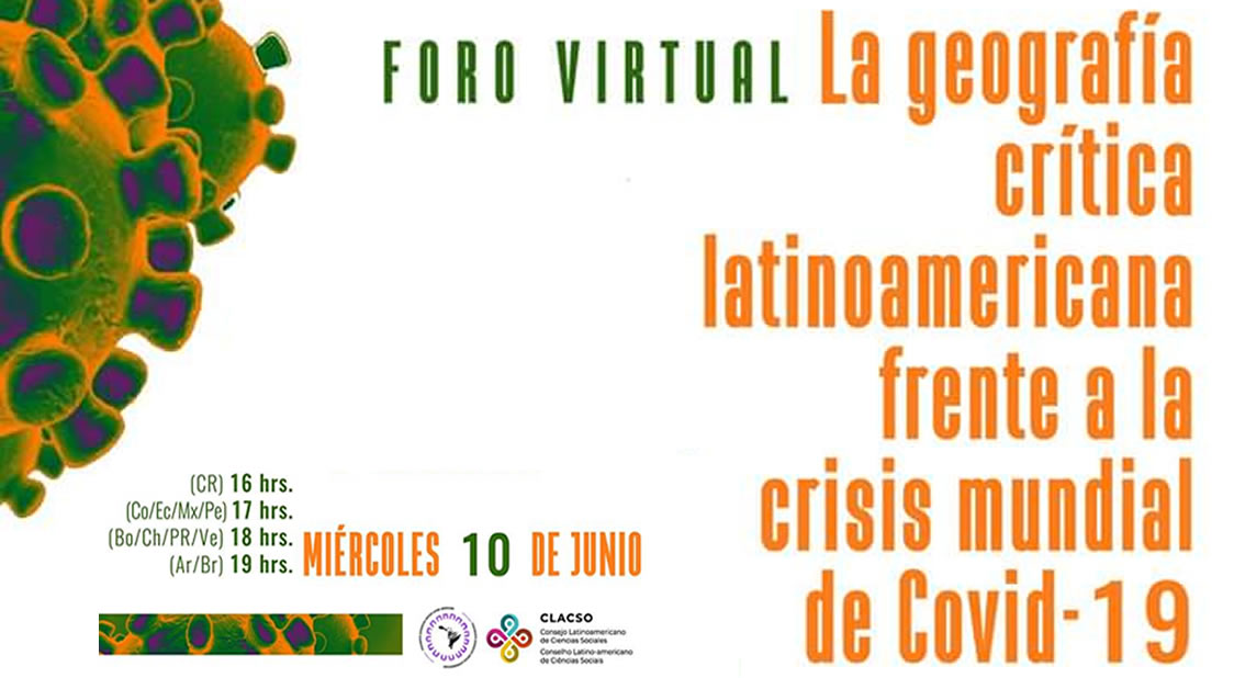Foro Virtual. La geografía crítica latinoamericana frente a la crisis mundial de Covid-19